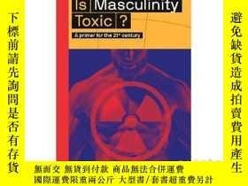 二手書博民逛書店【大概念叢書】Is罕見Masculinity Toxic?陽剛之
