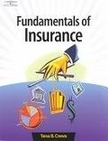 二手書博民逛書店 《Fundamentals of Insurance》 R2Y ISBN:0538432012│TenaB.Crews