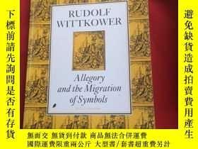 二手書博民逛書店Allegory罕見and the Migration of Symbols (COLLECTED ESSAYS