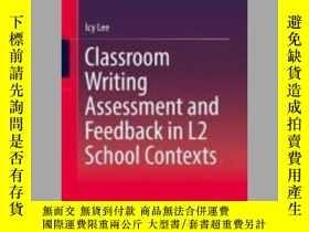 二手書博民逛書店Classroom罕見Writing Assessment and Feedback in L2 School C