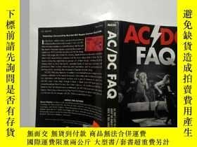 二手書博民逛書店【英文原版】AC DC罕見FAQ: All Thats Left