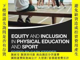 二手書博民逛書店Equity罕見And Inclusion In Physica
