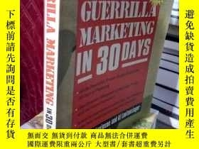 二手書博民逛書店Guerrilla罕見Marketing in 30 DaysY