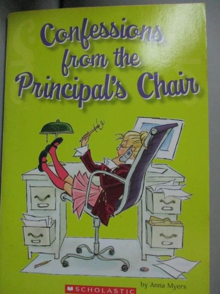 【書寶二手書T6/原文小說_LFB】Confessions From the Principal s Chair_Ann