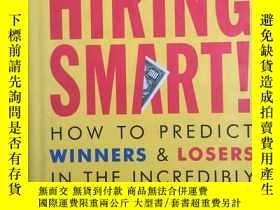 二手書博民逛書店Hiring罕見Smart: How to Predict Wi