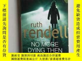二手書博民逛書店NO罕見MORE DYING THEN(小32開)Y171402