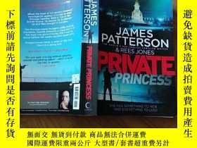 二手書博民逛書店JAMES罕見PATTERSON & REES JONES PRIVATE PRINCESS 書名與圖片為準Y