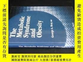 二手書博民逛書店The罕見Metabolic Syndrome and Obes