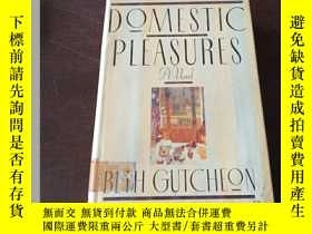 二手書博民逛書店Domestic罕見Pleasures(英文原版)Y208076 Beth Gutcheon Random H