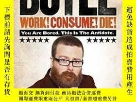 二手書博民逛書店Work!罕見Consume! Die!Y255562 Frankie Boyle Harpercollins