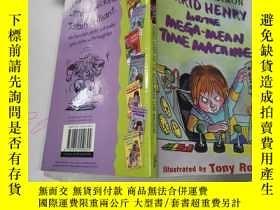 二手書博民逛書店hirrid罕見henry and the mega-mean time machine:海理德·亨利和超級平均時