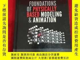 二手書博民逛書店Foundations罕見Of Physically Based Modeling And Animation(精