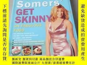 二手書博民逛書店英文原版:Suzanne罕見Somers GET SKINNY ON FABULOUS FOOD(16開)Y