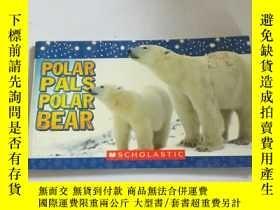 二手書博民逛書店POLAR罕見PALS POLAR BEAR(英文)Y21282