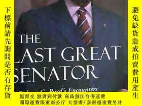 二手書博民逛書店原版罕見英文版 THE LAST GREAT SENATOR 最