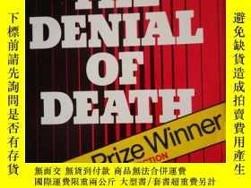 二手書博民逛書店the罕見denial of deathY190284 Erne