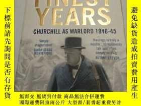 二手書博民逛書店Finest罕見Years: Churchill as Warl