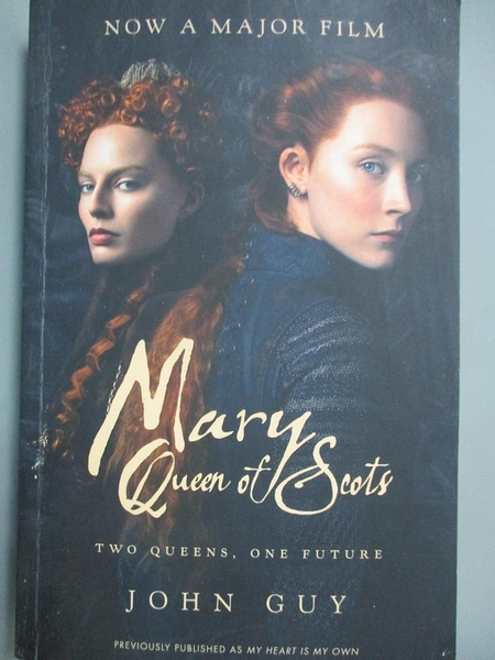 【書寶二手書T7/傳記_KMA】Mary Queen of Scots: Film Tie-In_John Guy