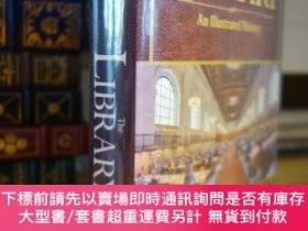 二手書博民逛書店圖書館歷史罕見大量圖片 The Library: An Illustrated HistoryY354044