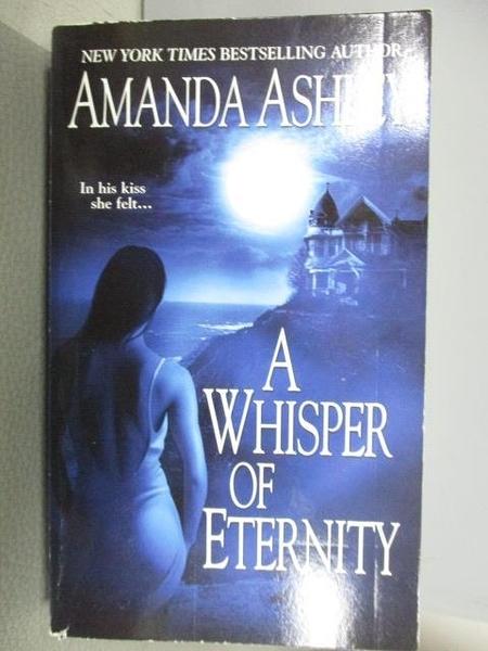 【書寶二手書T3/原文小說_B9E】A Whisper of Eternity_Amanda Ashley
