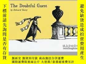 二手書博民逛書店The罕見Doubtful Guest-可疑的客人Y436638 Edward Gorey Houghton