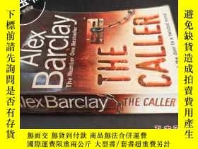 二手書博民逛書店THE罕見CALLER5919 Alex Barclay