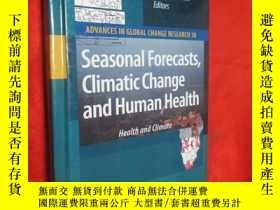 二手書博民逛書店Seasonal罕見Forecasts, Climatic Ch