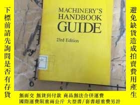 二手書博民逛書店MACHINERY S罕見HANDBOOK GUIDEY252403 INDUSTRIAL PRESS IND