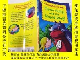 二手書博民逛書店Clever罕見Polly and the Stupid Wolf:聰明的波莉和愚蠢的狼Y200392