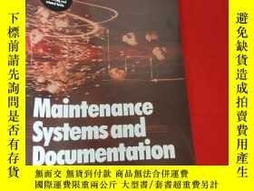 二手書博民逛書店Maintenance罕見Systems and Documentation (16開) 【詳見圖】Y5460
