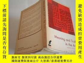 二手書博民逛書店Meaning罕見and Truth in the ArtsY2
