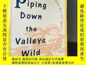 二手書博民逛書店piping罕見down the valleys wildY30