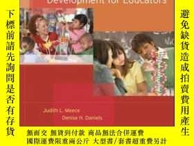 二手書博民逛書店Child罕見And Adolescent Development For EducatorsY364682