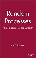 二手書博民逛書店《Random Processes: Filtering, Estimation, and Detection》 R2Y ISBN:0471259756