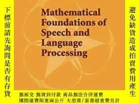 二手書博民逛書店Mathematical罕見Foundations Of Speech And Language Processi