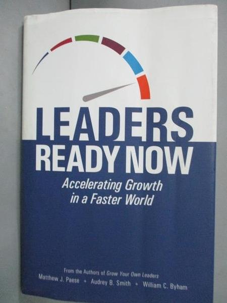 【書寶二手書T5/財經企管_WFW】Leaders Ready Now_Matthew J. Paese