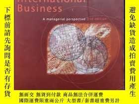 二手書博民逛書店International罕見Business A Managerial Perspective 2nd Edit