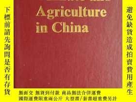 二手書博民逛書店英文原版罕見Climate and Agriculture in ChinaY241791 China mct