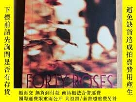 二手書博民逛書店FORTY罕見ROSESY351366 Sun Yong Better Link Press 出版2010
