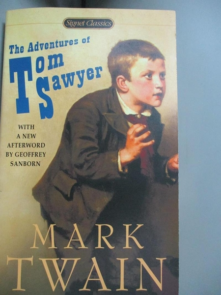 【書寶二手書T9/原文小說_OOZ】The Adventures of Tom Sawyer_Twain, Mark