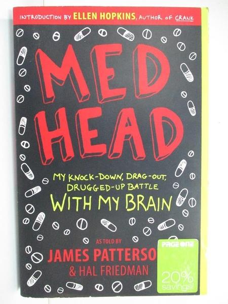 【書寶二手書T1/傳記_G5C】Med Head: My Knock-Down, Drag-Out, Drugged-Up…