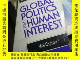 二手書博民逛書店GLOBAL罕見POLITICS IN THE HUMAN IN