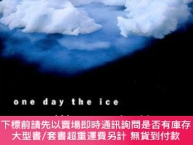 二手書博民逛書店One罕見Day The Ice Will Reveal All Its DeadY255174 Dudman