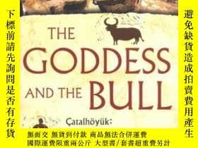 二手書博民逛書店The罕見Goddess And The BullY256260 Michael Balter Free Pr