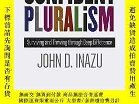 二手書博民逛書店Confident罕見Pluralism: Surviving And Thriving Through Deep