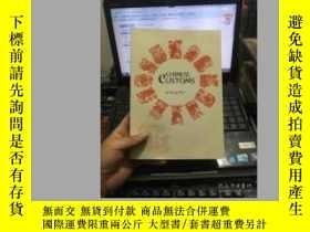 二手書博民逛書店CHINESE罕見CUSTOMS (B書架)Y158226 BY