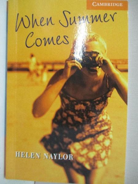 【書寶二手書T1/原文小說_BAH】When Summer Comes_Naylor, Helen