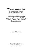 二手書Words Across the Taiwan Strait: A Critique of Beijing s White Paper on China s Reunification R2Y 0819199095