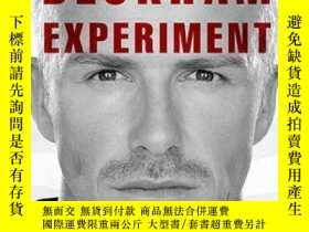 二手書博民逛書店The罕見Beckham Experiment: How the World s Most Famous Athl