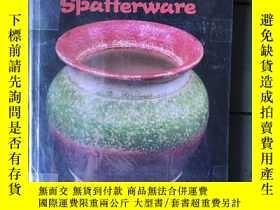 二手書博民逛書店Sponge罕見ware and spatterwareY267